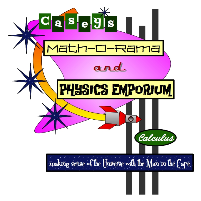 Googie-style billboard with the text 'CASEY'S MATH-O-RAMA AND PHYSICS EMPORIUM: Making Sense of the Universe with the Man in the Cape'